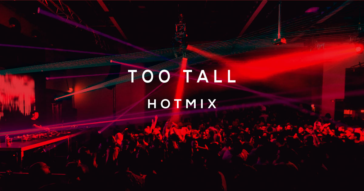 HOT MIX BY TOO TALL