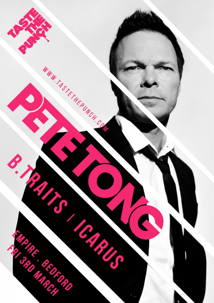 Pete Tong, B.Traits &Icarus at Taste The Punch